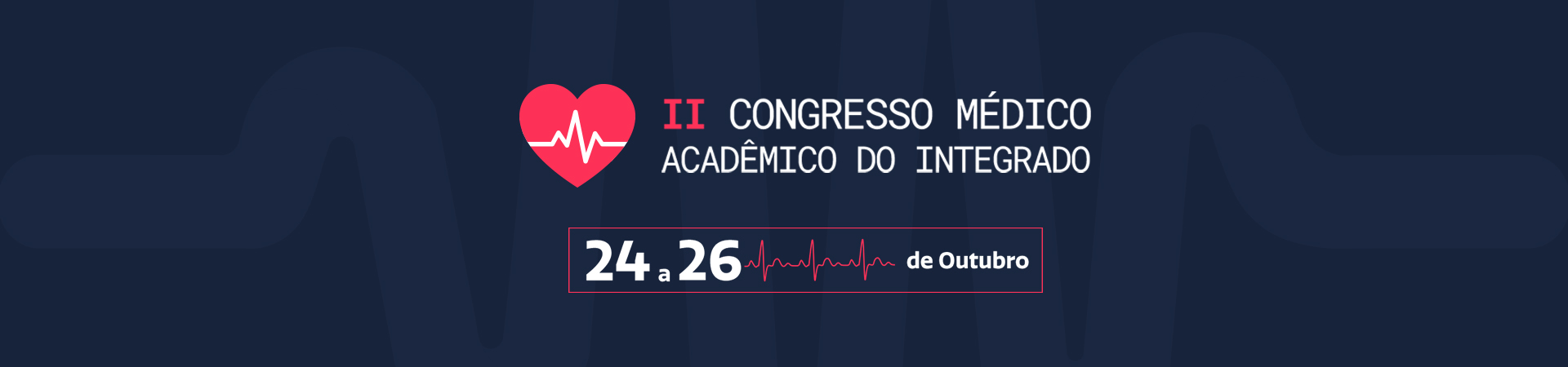 II CONGRESSO MÉDICO ACADÊMICO DO INTEGRADO